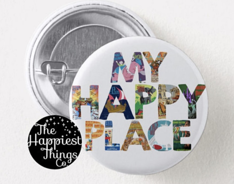 My Happy Place button Disney World