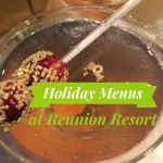 Christmas and Thanksgiving Holiday Menus at Reunion Resort