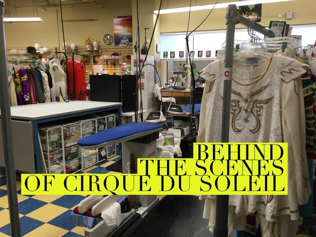 Cirque Du Soleil Behind the Scenes