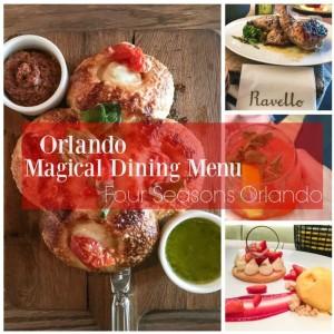 Four Seasons Orlando Magical Dining Menu 2016