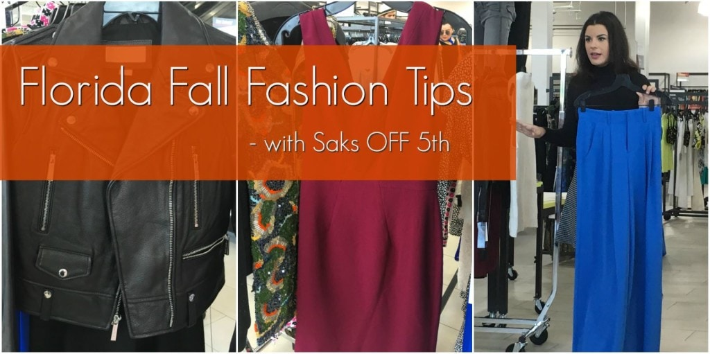 Florida Fall Fashion Tips: Shopping at Saks OFF 5th