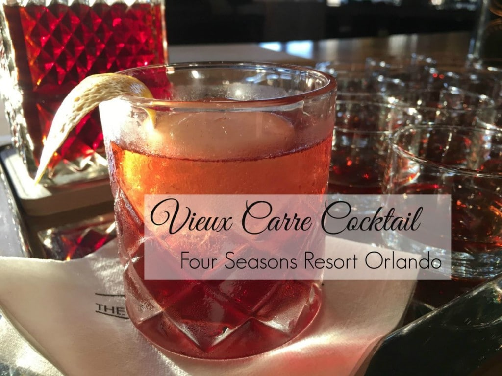 Vieux Carre Cocktail recipe from Four Seasons Resort Orlando. Part of the Cocktail Quarterly series, it's the latest whiskey cocktail to be featured at the resort at Disney!