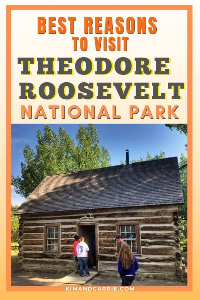 Theodore roosevelt log cabin in Medora North Dakota