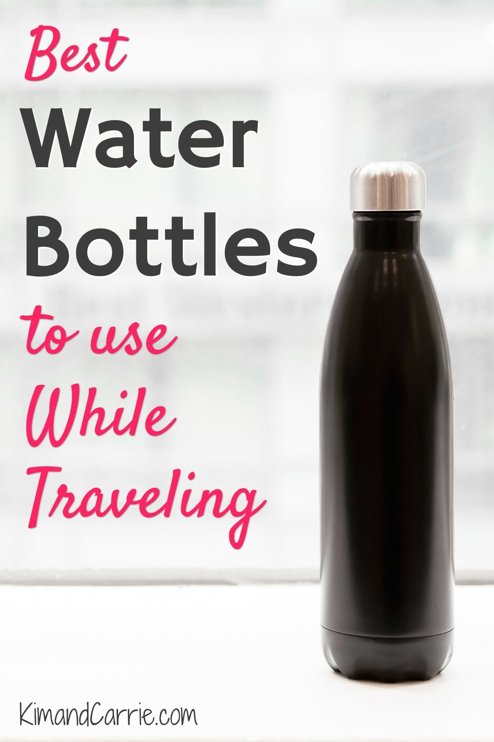 9 Best Water Bottles for Disney World - Kim and Carrie
