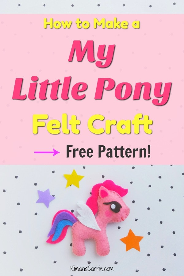 My Little Pony Felt Craft Tutorial