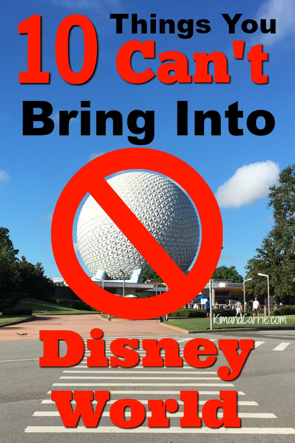 10 Things You Can't Bring Into Disney World