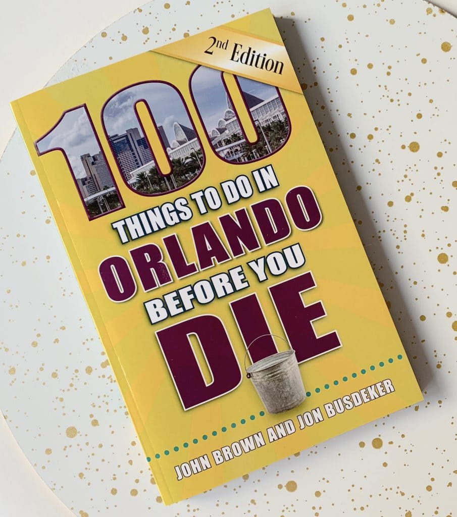 100 things to do in orlando before you die book